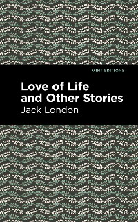 Cover Love of Life and Other Stories