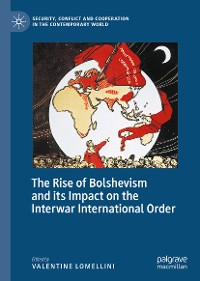 Cover The Rise of Bolshevism and its Impact on the Interwar International Order