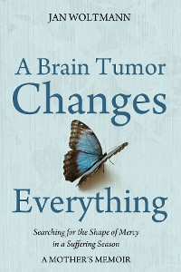 Cover A Brain Tumor Changes Everything