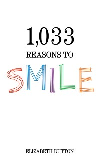 Cover 1,033 Reasons to Smile