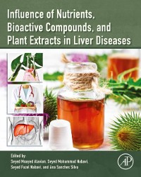 Cover Influence of Nutrients, Bioactive Compounds, and Plant Extracts in Liver Diseases
