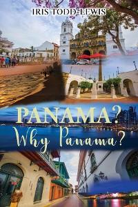 Cover Panama? Why Panama?