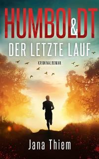 Cover Humboldt und der letzte Lauf