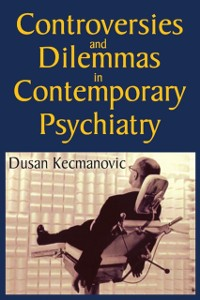 Cover Controversies and Dilemmas in Contemporary Psychiatry