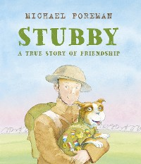 Cover Stubby: A True Story of Friendship