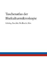 Cover Taschenatlas der Blutkulturmikroskopie
