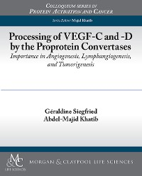Cover Processing of VEGF-C and -D by the Proprotein Convertases