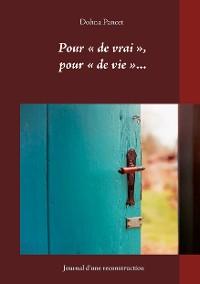 Cover Pour « de vrai », pour « de vie »...