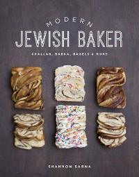 Cover Modern Jewish Baker: Challah, Babka, Bagels & More