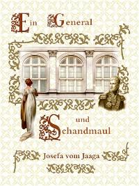 Cover Ein General und Schandmaul
