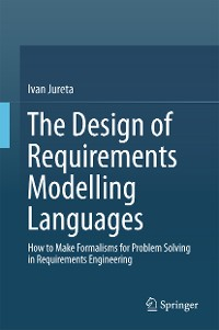 Cover The Design of Requirements Modelling Languages