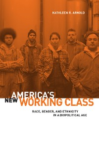 Cover America's New Working Class