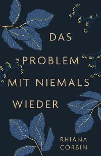 Cover Das Problem mit niemals wieder