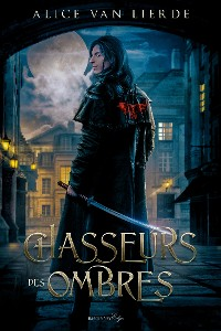 Cover Chasseurs des Ombres