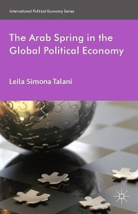 Cover The Arab Spring in the Global Political Economy