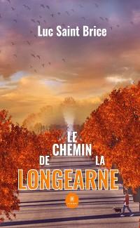 Cover Le chemin de la Longearne