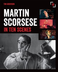 Cover Martin Scorsese in 10 Scenes