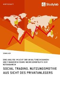 Cover Social Trading. Nutzungsmotive aus Sicht des Privatanlegers