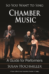 Cover So You Want to Sing Chamber Music