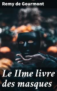 Cover Le IIme livre des masques