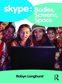 Cover Skype: Bodies, Screens, Space