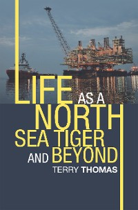 Cover Life as a North Sea Tiger and Beyond