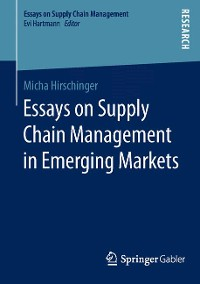 Cover Essays on Supply Chain Management in Emerging Markets