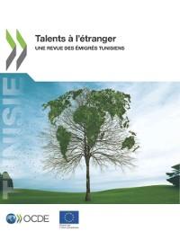 Cover Talents a l'etranger Une revue des emigres tunisiens