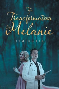 Cover The Transformation of Melanie