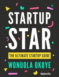 Cover Startup Star - The Ultimate Startup Guide