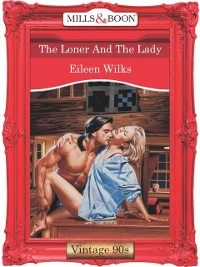 Cover Loner And The Lady (Mills & Boon Vintage Desire)