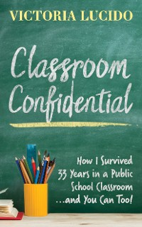 Cover Classroom Confidential
