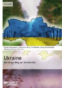 Cover Ukraine - Der lange Weg zur Demokratie