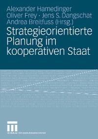 Cover Strategieorientierte Planung im kooperativen Staat