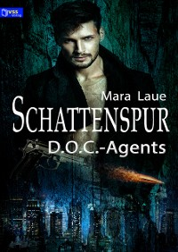 Cover D.O.C.-Agents 1: Schattenspur