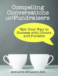 Cover Compelling Conversations for Fundraisers