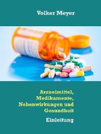 Cover Arzneimittel, Medikamente, Nebenwirkungen und Gesundheit