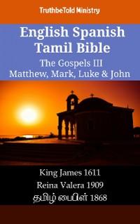 Cover English Spanish Tamil Bible - The Gospels III - Matthew, Mark, Luke & John