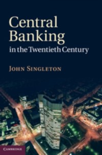 Cover Central Banking in the Twentieth Century
