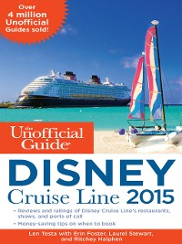 Cover The Unofficial Guide to the Disney Cruise Line 2015
