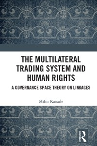 Cover Multilateral Trading System and Human Rights