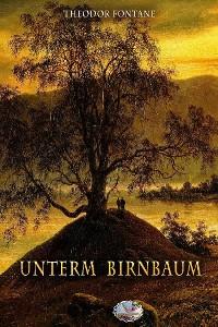 Cover Unterm Birnbaum (Illustriert)