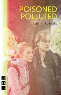 Cover Poisoned Polluted (NHB Modern Plays)