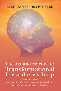 Cover The Art and Science of Transformational Leadership