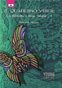 Cover Il quaderno verde - La Biblioteca degli Angeli, 1