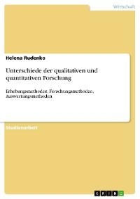Cover Unterschiede der qualitativen und quantitativen Forschung