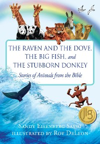 Cover The Raven and the Dove, The Big Fish, and The Stubborn Donkey