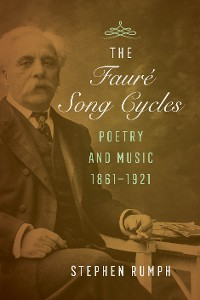 Cover The Faure Song Cycles