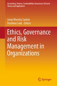 Cover Ethics, Governance and Risk Management in Organizations