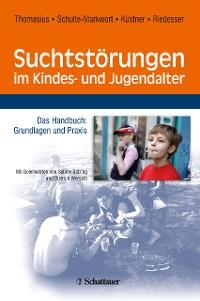 Cover Suchtstörungen im Kindes- und Jugendalter